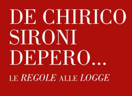 De Chirico Sironi Depero - Le Regole alle Logge - Gubbio